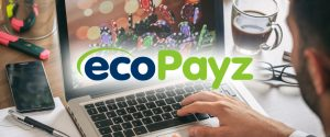 Why use EcoPayz to play online casinos?